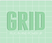 GRID, plug in and power up