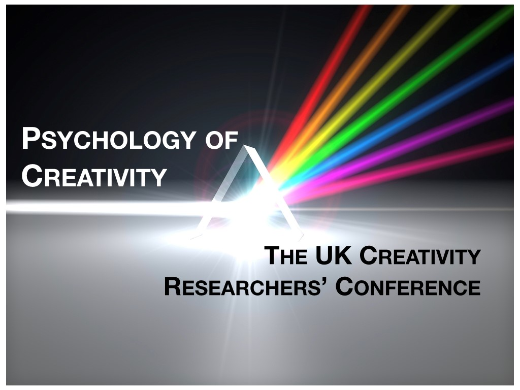 UK Creativity Researchers Conference 2018 - Conference Report: Creative Sides