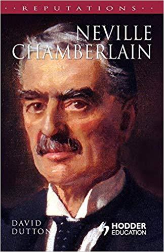 Neville Chamberlain by David Dutton