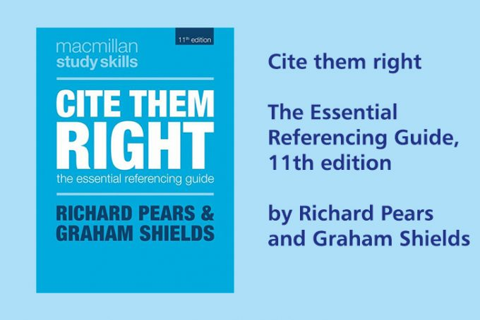 Cite them right : the essential referencing guide. 11th edition.