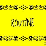 Routine - try creating a new schedule