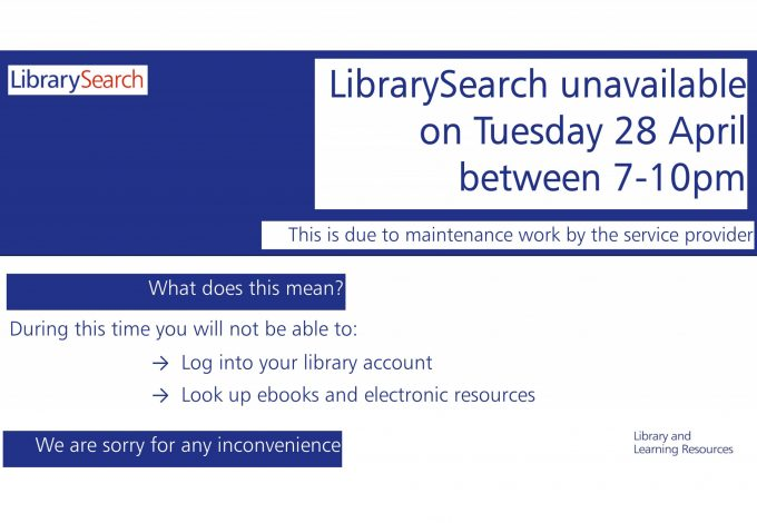 Image notifying of LibrarySearch down time on 28th April