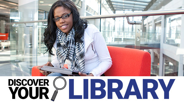 Discover Your Library: Borrowing Your Resources