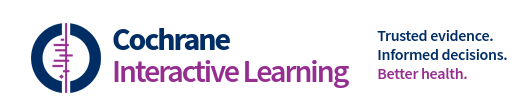Cochcrane Interactive Learning logo. Wording reads trusted evidence, informed decisions, better health.