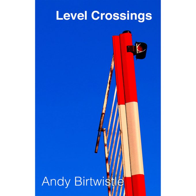 Andy Birtwistle's Level Crossings