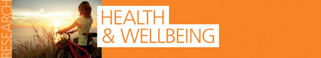 Read more about our Health and Wellbeing research