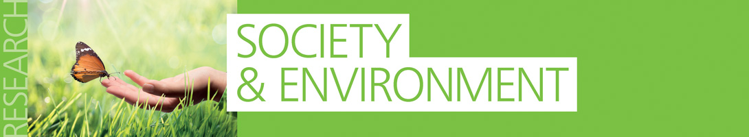Read more about our Society and Environment research
