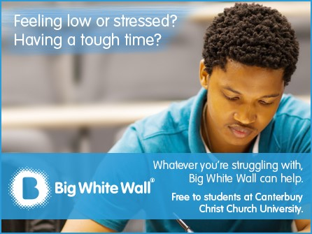 Feeling low or stressed? Whatever you're struggling with, Big White Wall can help. Free to students at Canterbury Christ Church University