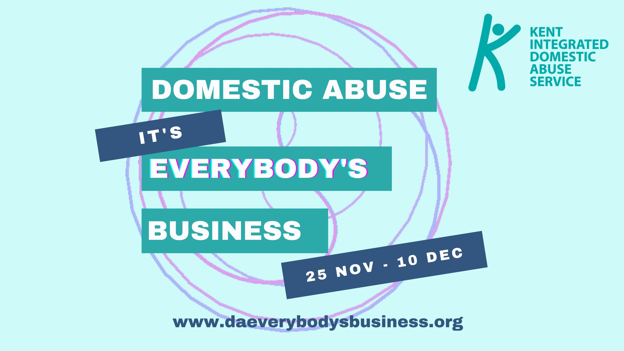 DOMESTIC ABUSE: IT'S EVERYBODY'S BUSINESS