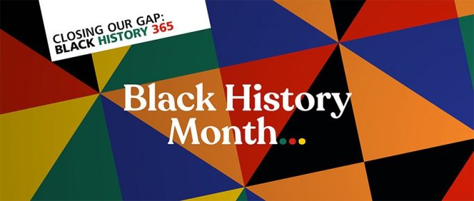 Black History Month – how can I be involved?