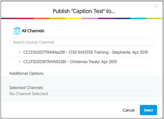 Publish recording window  Image of the publish screen listing the channels available.