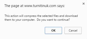"""A browser prompt warning the user: """"This action will compress the selected files and download them to your computer. Do you want to continue?"""" and the options 'OK' and 'Cancel'"""