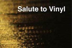 Salute to Vinyl