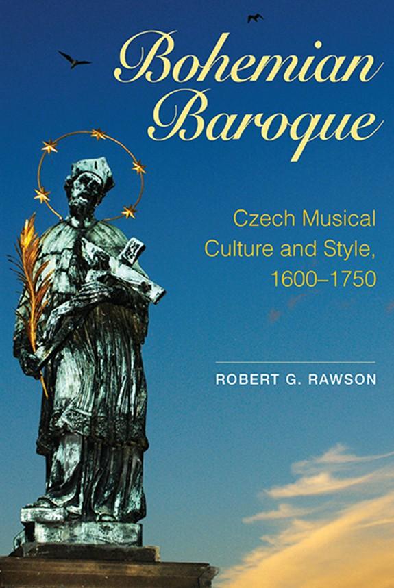 Praise for Robert Rawson's Book 'Bohemian Baroque'