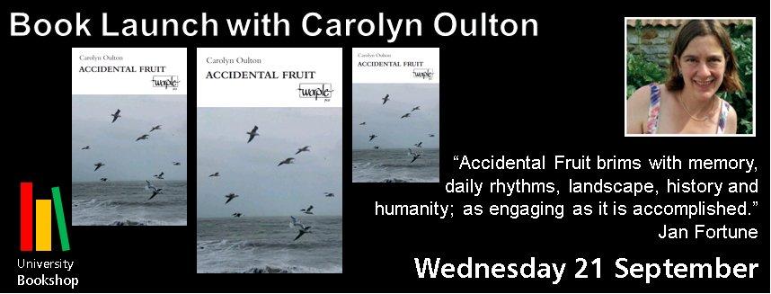 New Publication: Carolyn Outlon - Accidental Fruit