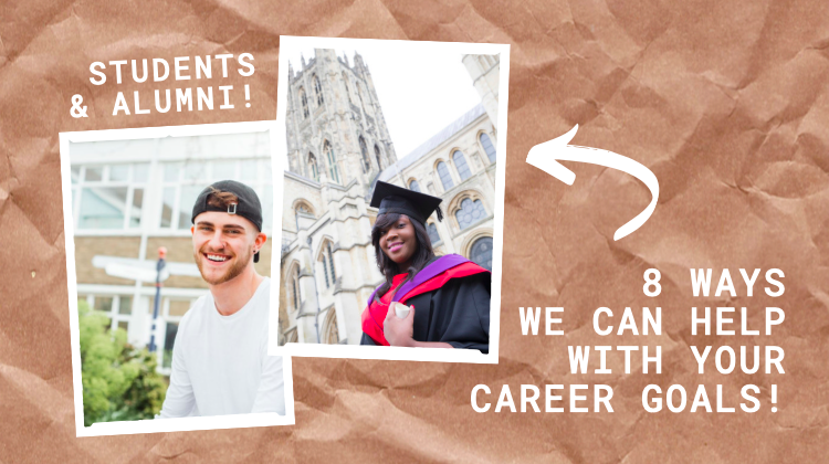Careers Support for Final Year Students & Alumni: 8 ways we can help you!