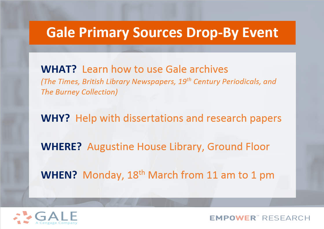 Get help with your research - Gale Primary Sources drop-by event