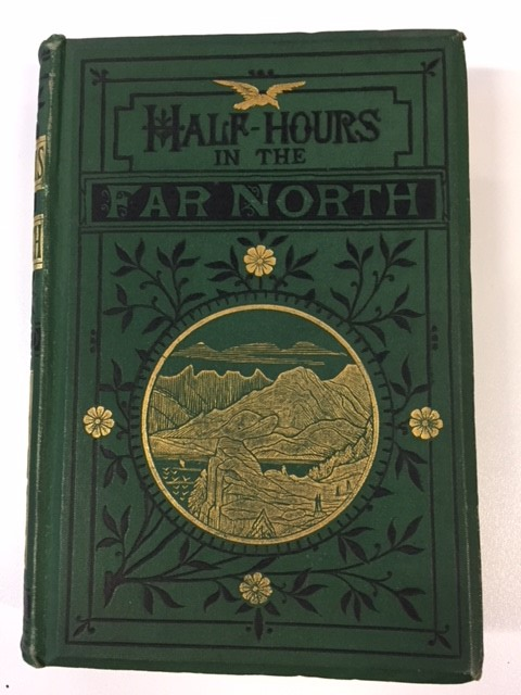 Half-Hours in the Far North