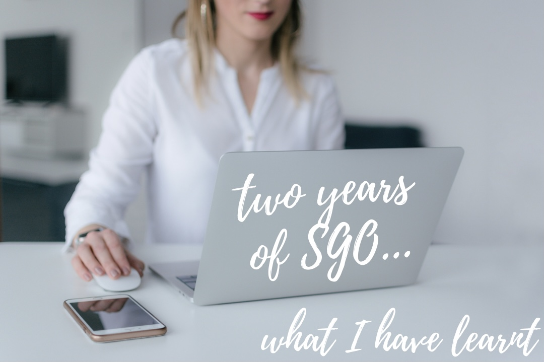Two Years of SGO: What I Have Learnt?